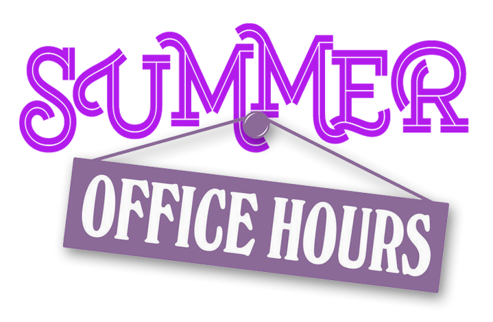 Notice of Our Districts Summer Hours!