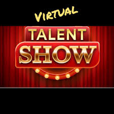 BCS Presents...A Virtual Talent Show!